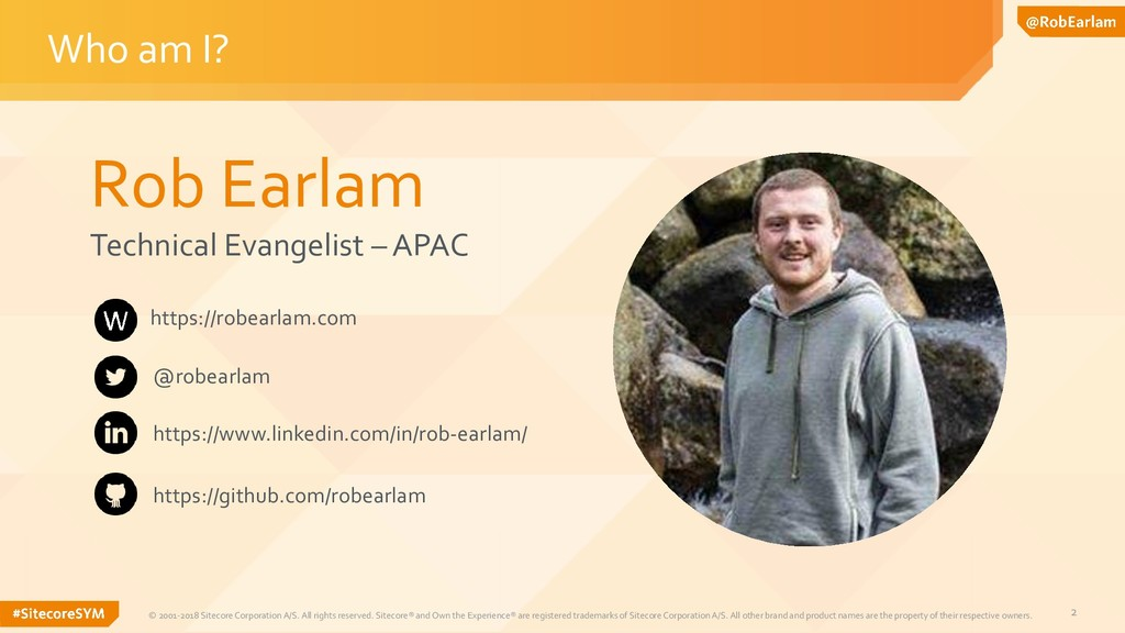 2 Rob Earlam Technical Evangelist – APAC Who am...