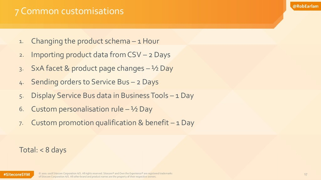17 1. Changing the product schema – 1 Hour 2. I...