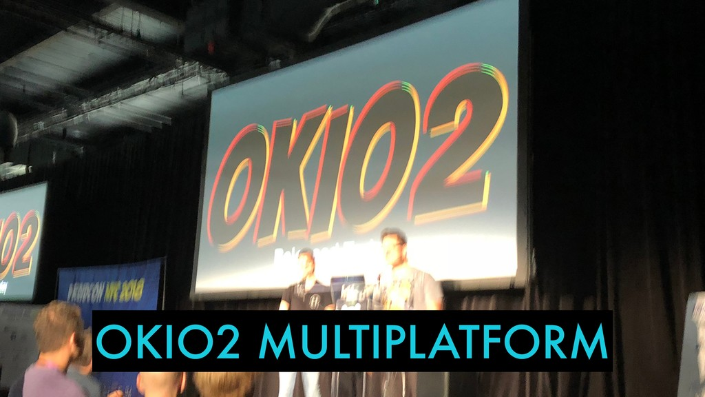 OKIO2 MULTIPLATFORM
