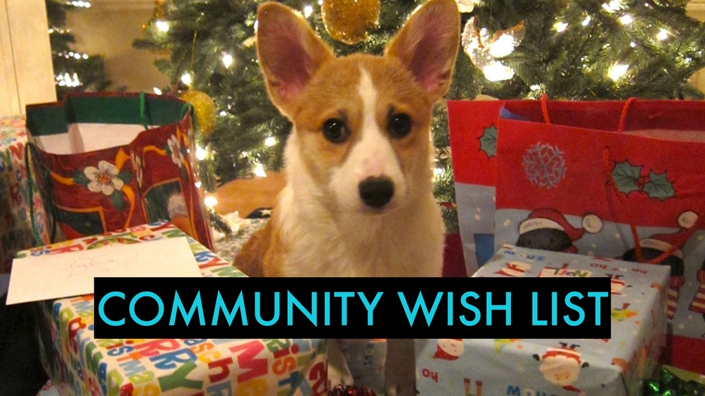 COMMUNITY WISH LIST