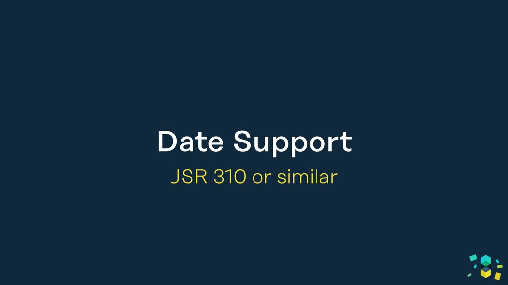 Date Support JSR 310 or similar