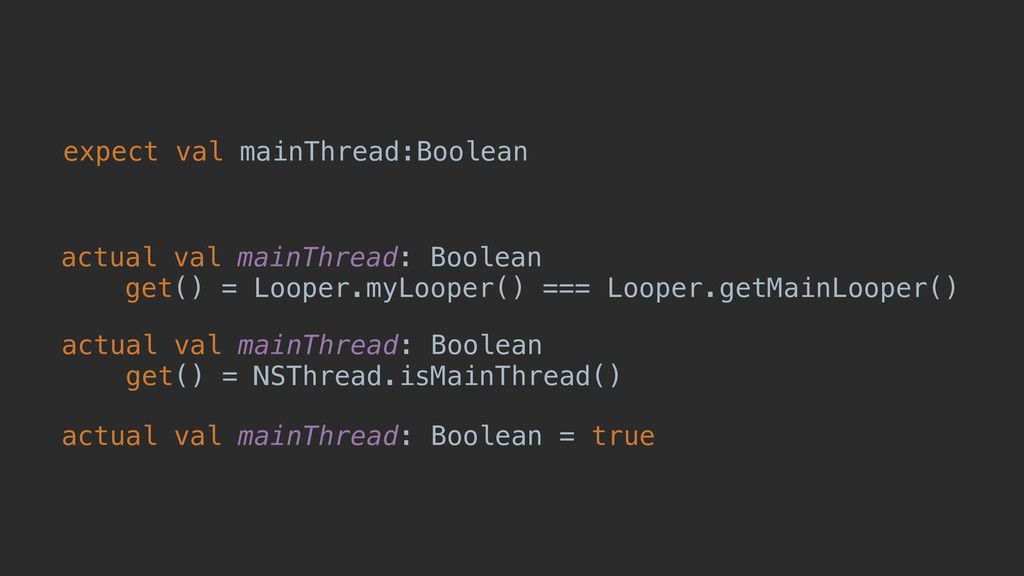 expect val mainThread:Boolean actual val mainTh...