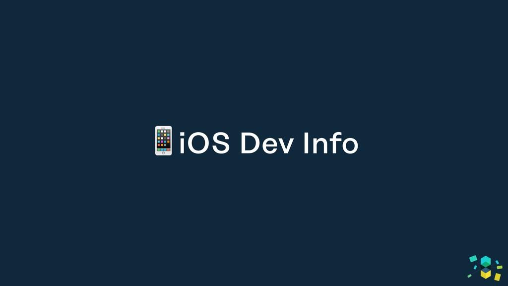 iOS Dev Info