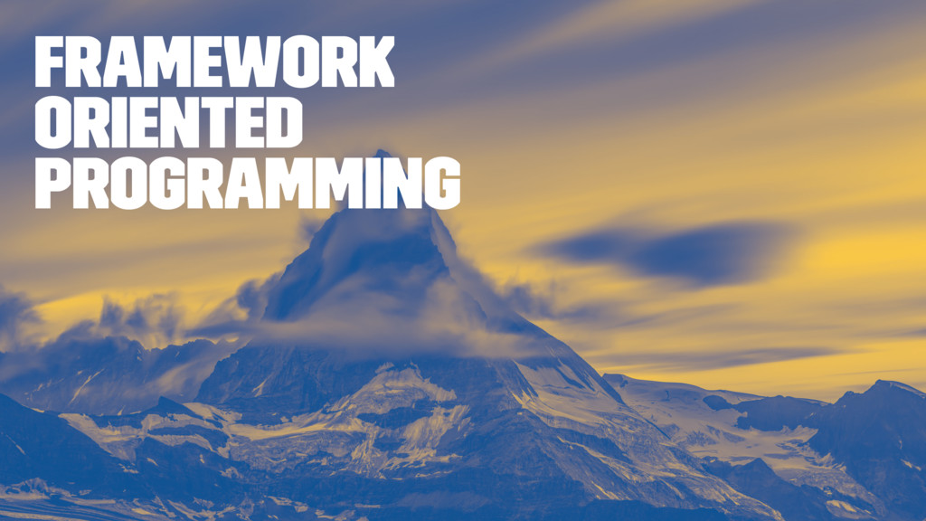 Framework Oriented Programming