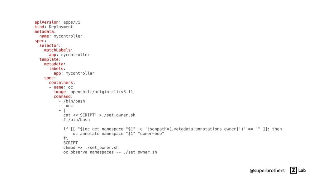 @superbrothers apiVersion: apps/v1 kind: Deploy...