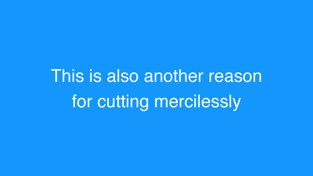 This is also another reason for cutting mercile...