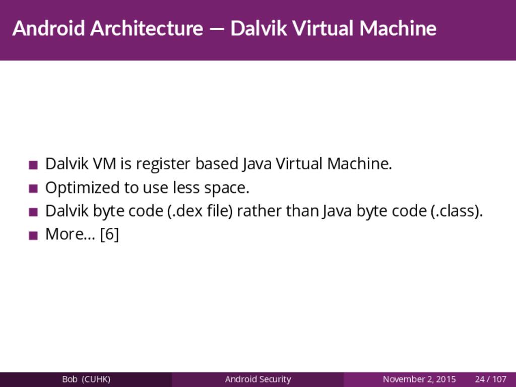 Android Architecture — Dalvik Virtual Machine D...