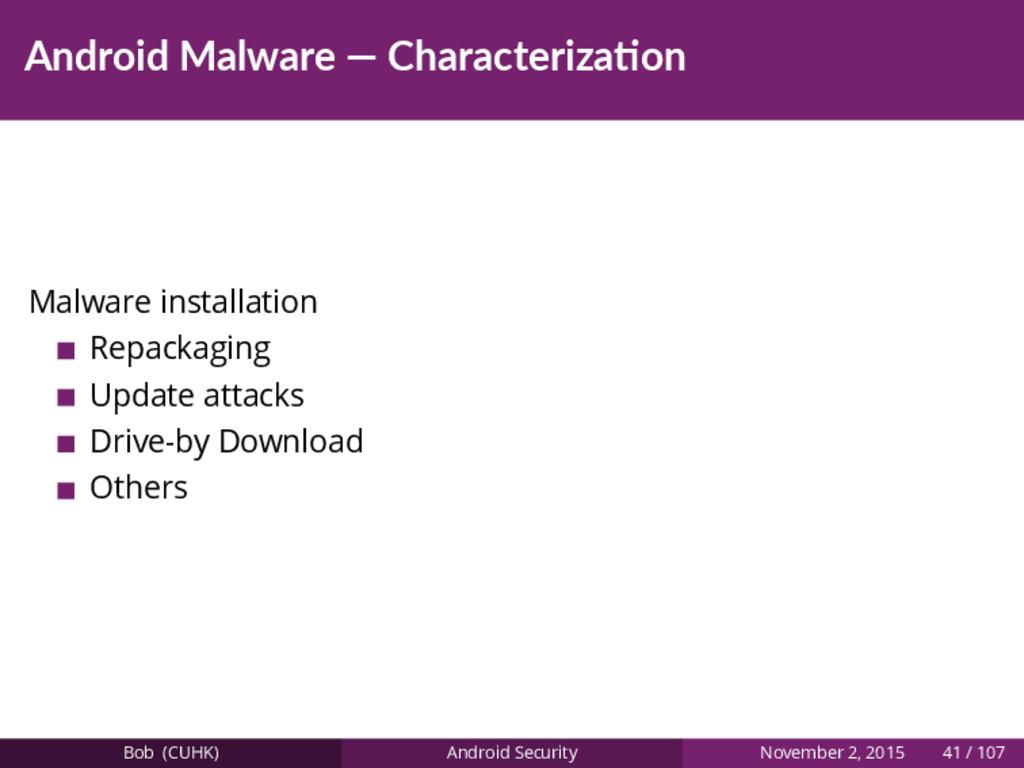 Android Malware — Characteriza on Malware insta...