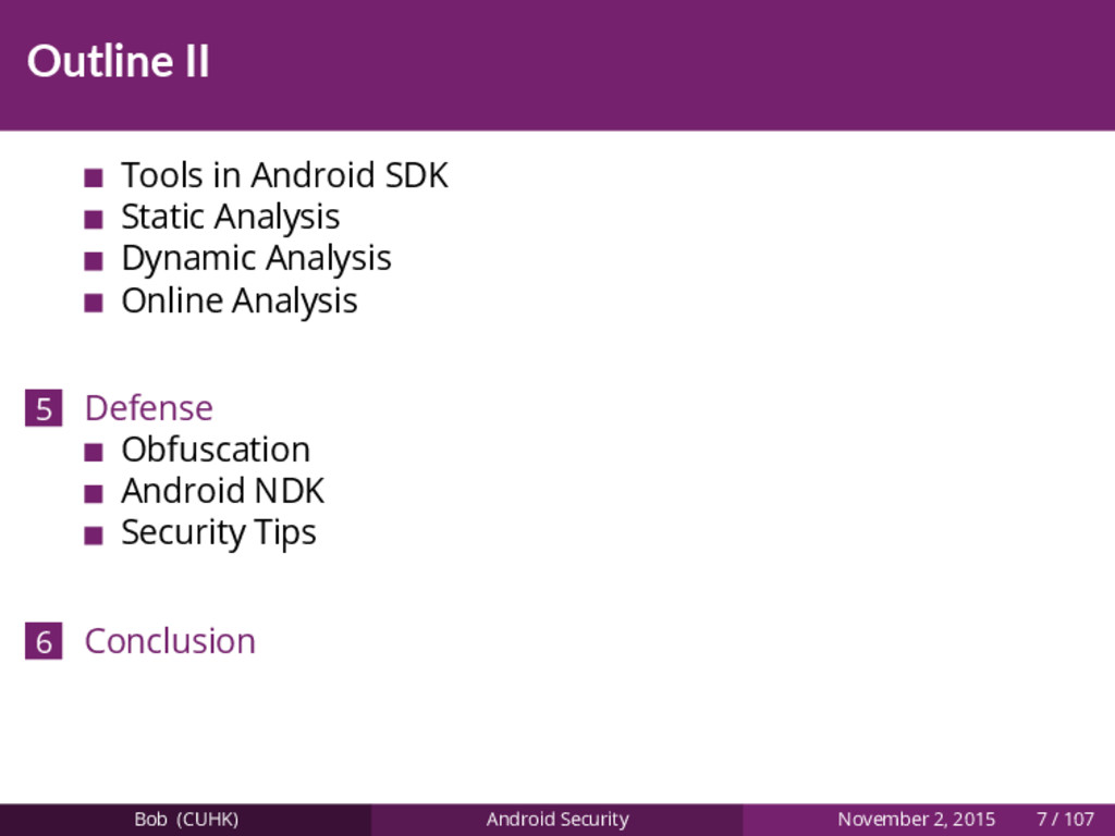 Outline II Tools in Android SDK Static Analysis...