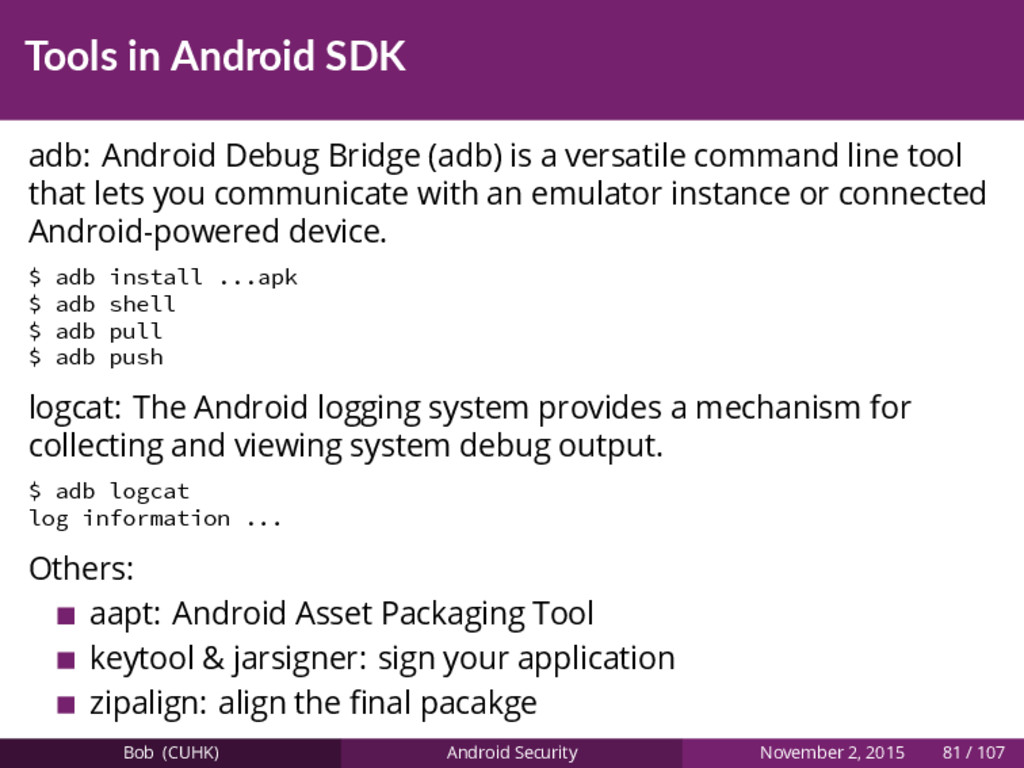 Tools in Android SDK adb: Android Debug Bridge ...