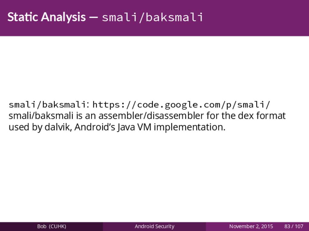 Sta c Analysis — smali/baksmali smali/baksmali:...