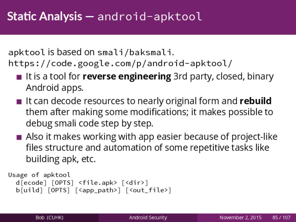 Sta c Analysis — android-apktool apktool is bas...