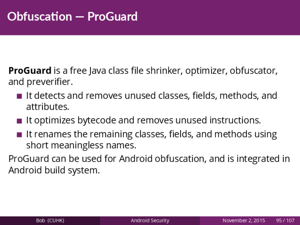 Obfusca on — ProGuard ProGuard is a free Java c...