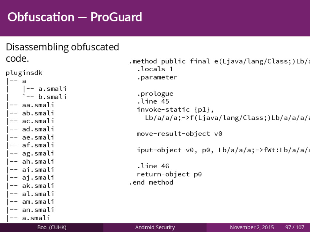 Obfusca on — ProGuard Disassembling obfuscated ...