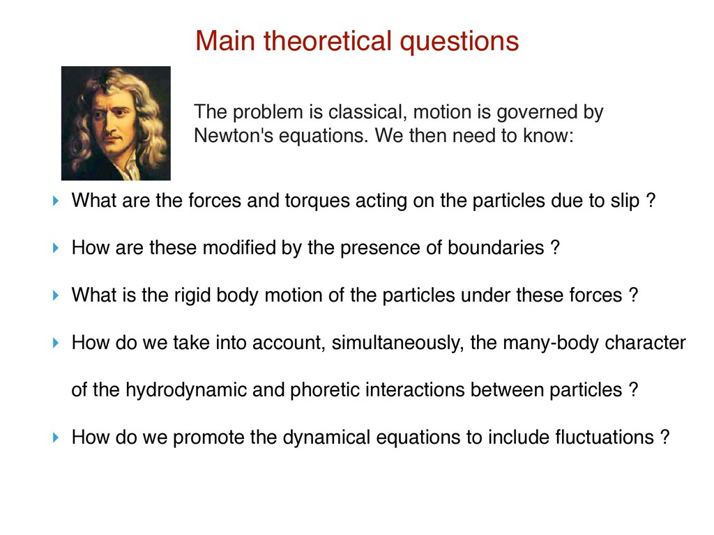 Main theoretical questions ‣ What are the force...