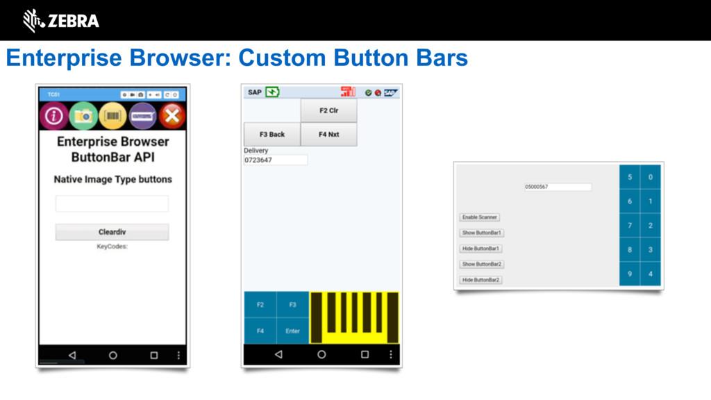 Enterprise Browser: Custom Button Bars