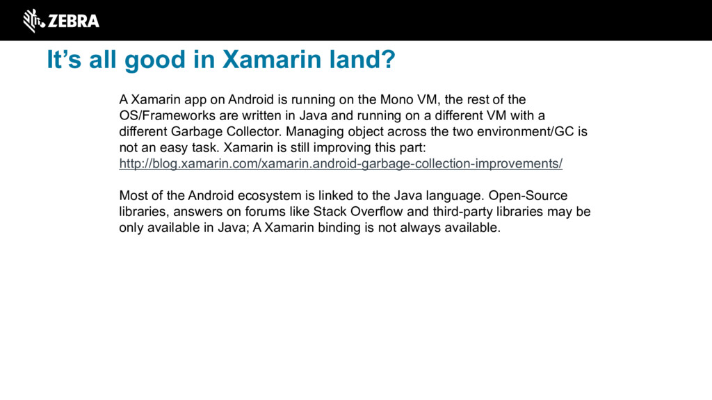 A Xamarin app on Android is running on the Mono...