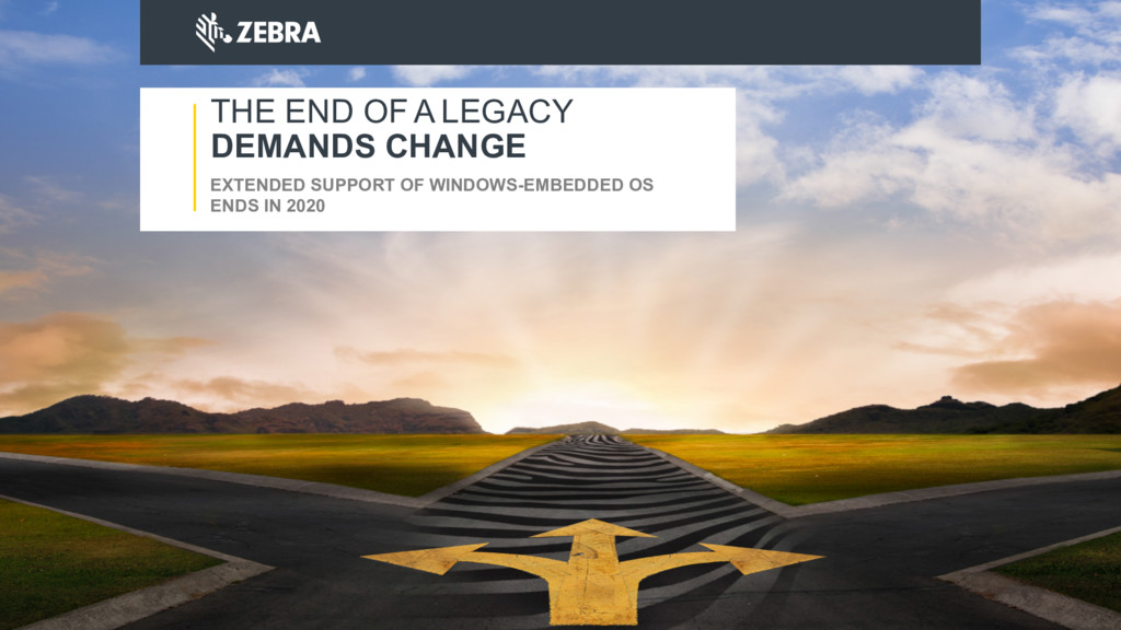 EXTENDED SUPPORT OF WINDOWS-EMBEDDED OS ENDS IN...