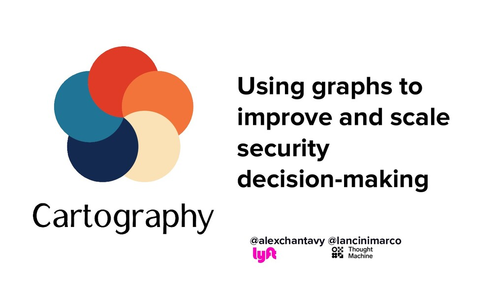 Using graphs to improve and scale security deci...