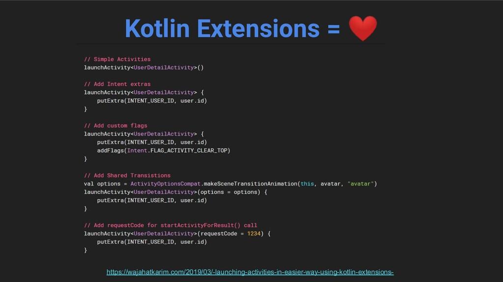 Kotlin Extensions = ❤ https://wajahatkarim.com/...