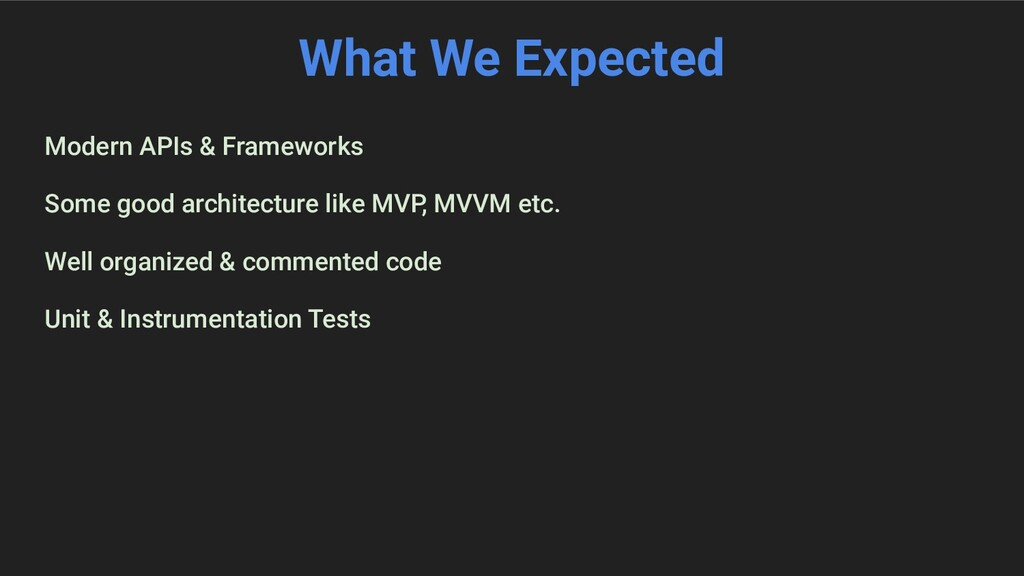 What We Expected Modern APIs & Frameworks Some ...