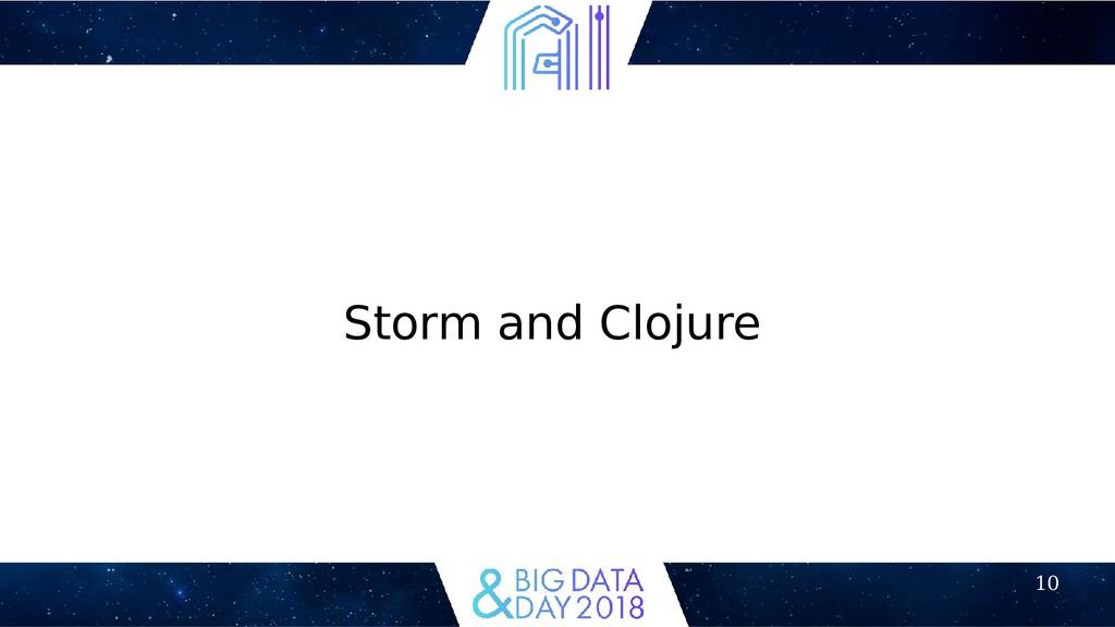 10 Storm and Clojure
