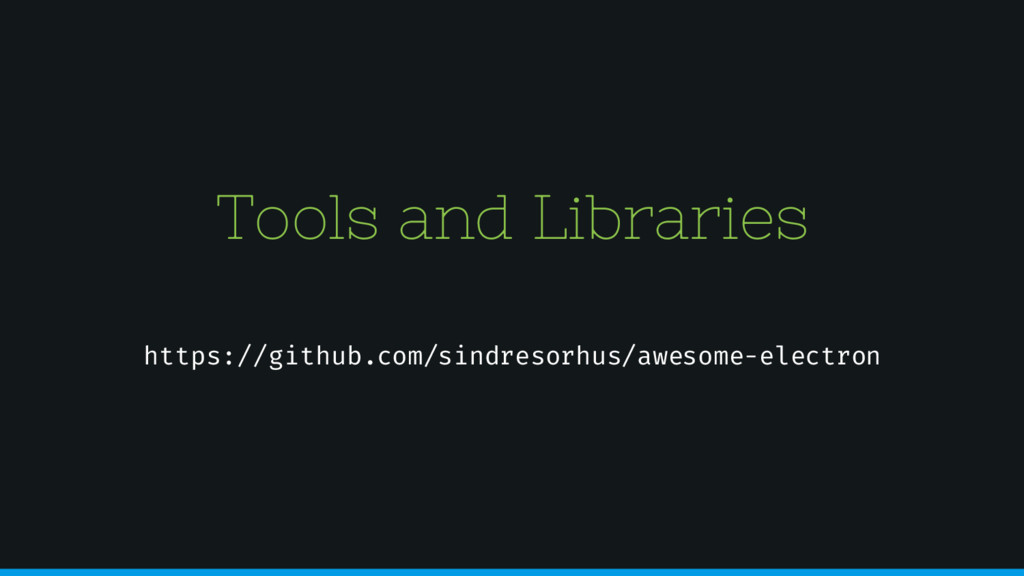 Tools and Libraries https://github.com/sindreso...