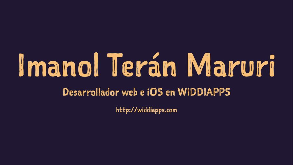 Imanol Terán Maruri Desarrollador web e iOS en ...