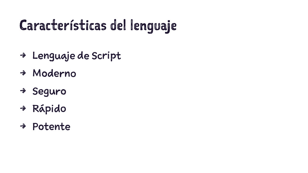 Características del lenguaje 4 Lenguaje de Scri...