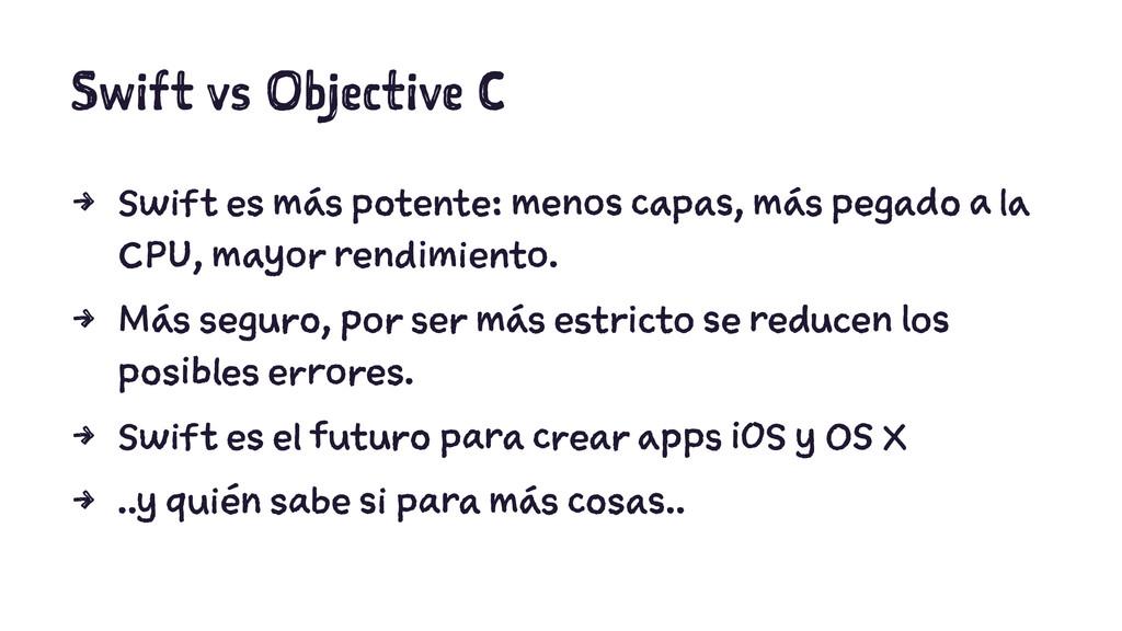 Swift vs Objective C 4 Swift es más potente: me...