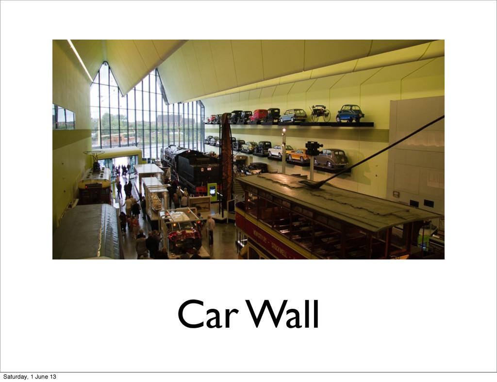 Car Wall Saturday, 1 June 13