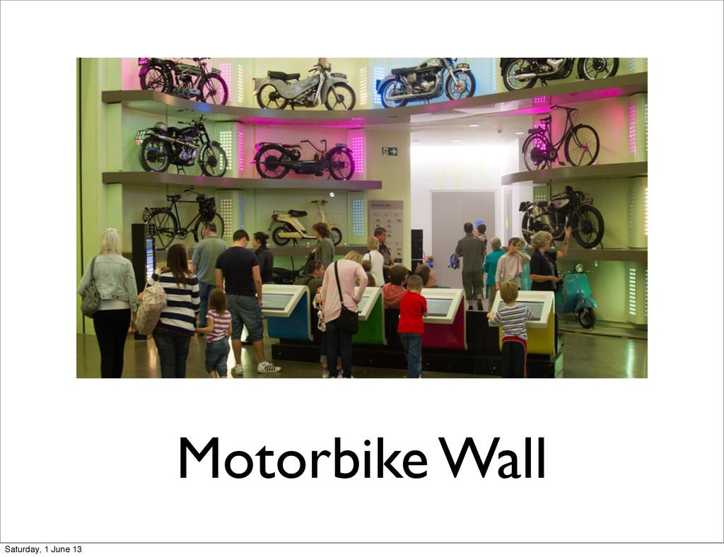 Motorbike Wall Saturday, 1 June 13