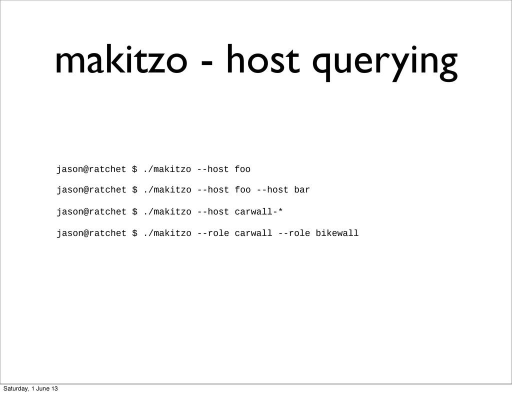 makitzo - host querying jason@ratchet $ ./makit...