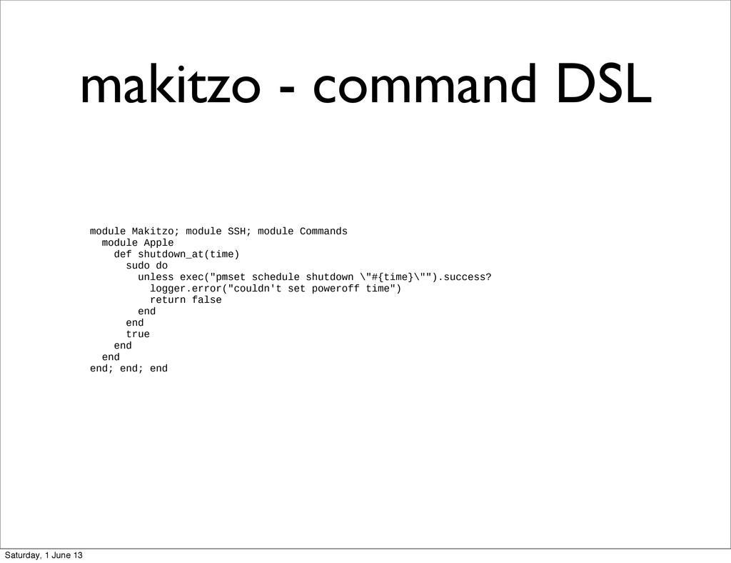 makitzo - command DSL module Makitzo; module SS...