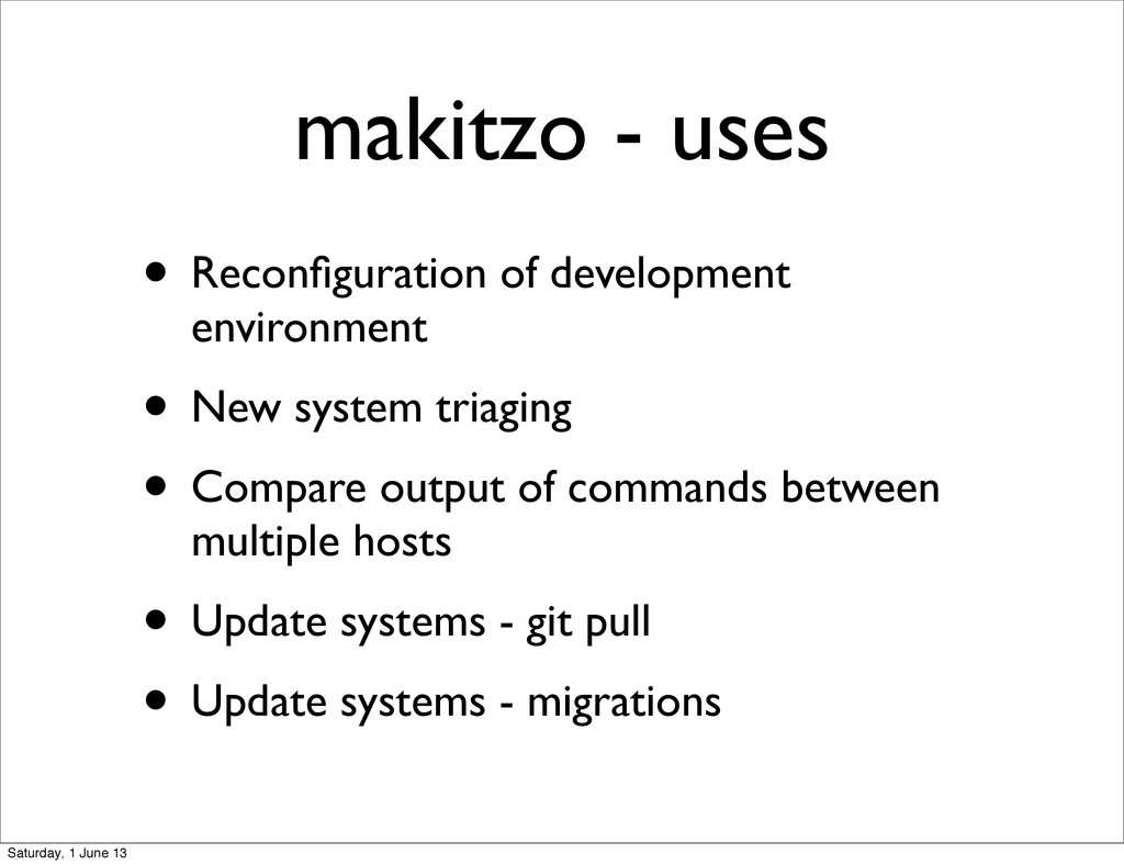 • Reconfiguration of development environment • N...