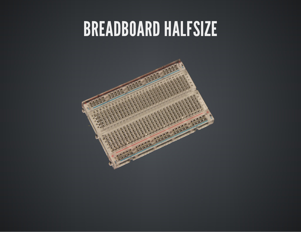 BREADBOARD HALFSIZE