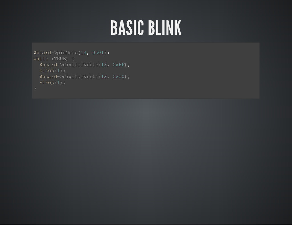 BASIC BLINK $ b o a r d - > p i n M o d e ( 1 3...