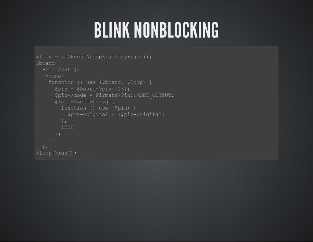 BLINK NONBLOCKING $ l o o p = I o \ E v e n t \...
