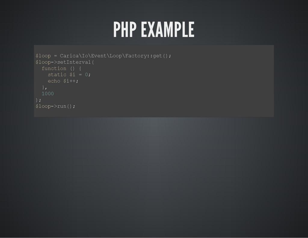 PHP EXAMPLE $ l o o p = C a r i c a \ I o \ E v...