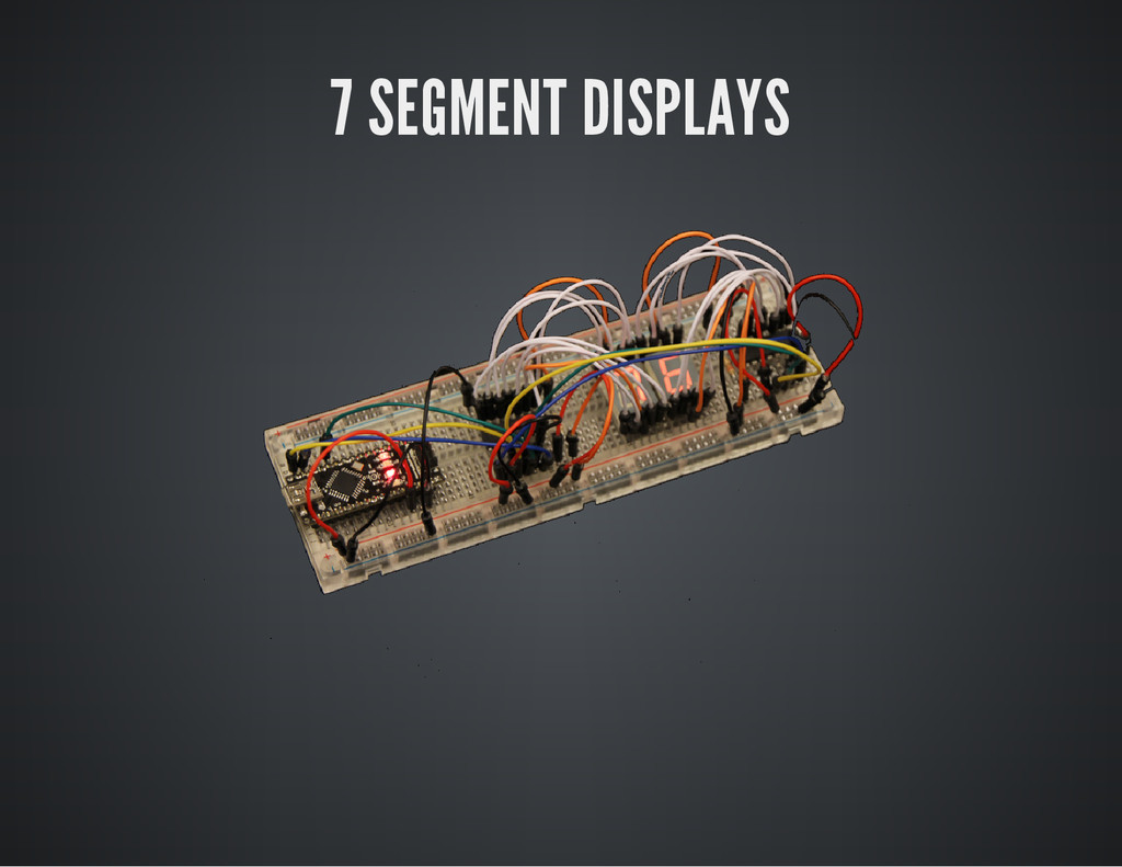 7 SEGMENT DISPLAYS