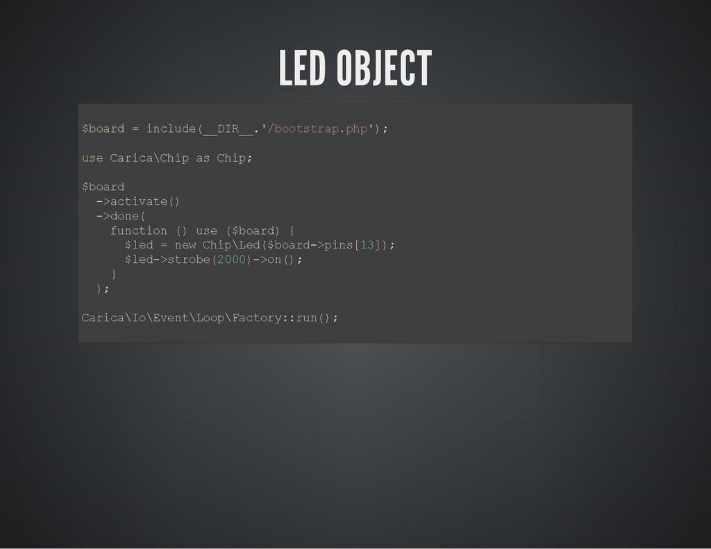 LED OBJECT $ b o a r d = i n c l u d e ( _ _ D ...