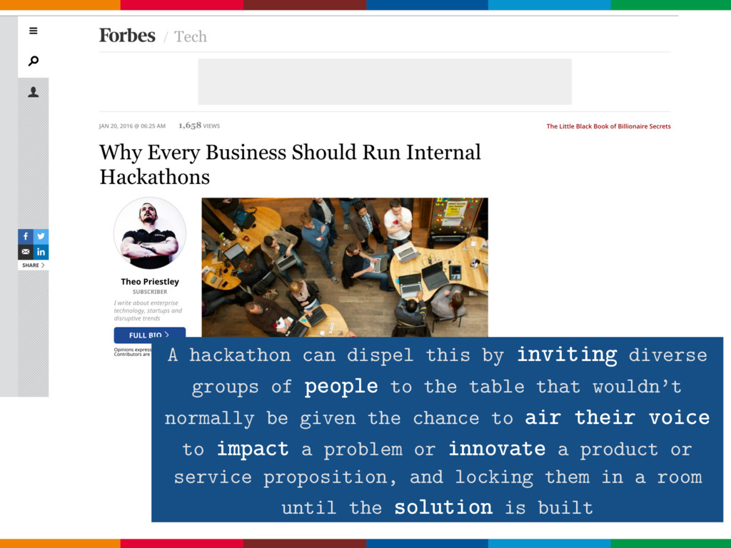 A hackathon can dispel this by inviting diverse...