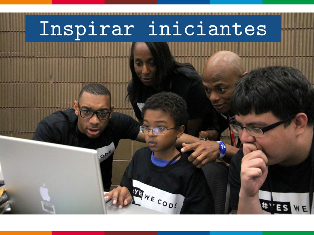 Inspirar iniciantes