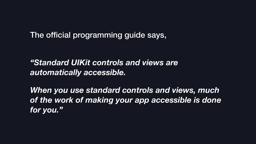 "The official programming guide says, ""Standard U..."