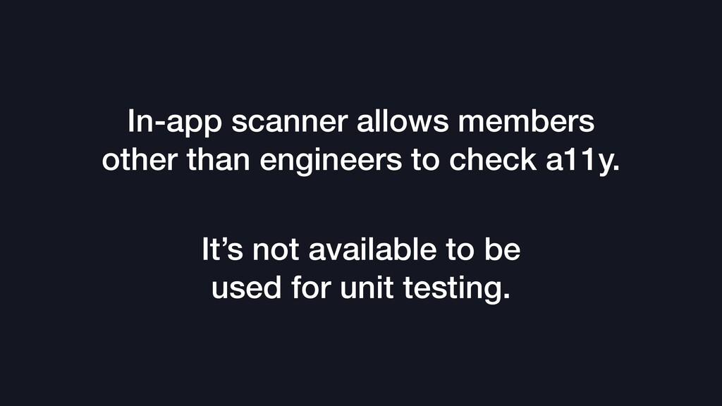 In-app scanner allows members other than engine...