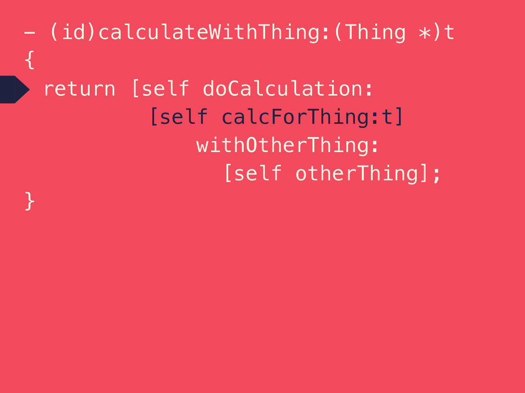 - (id)calculateWithThing:(Thing *)t { return [s...