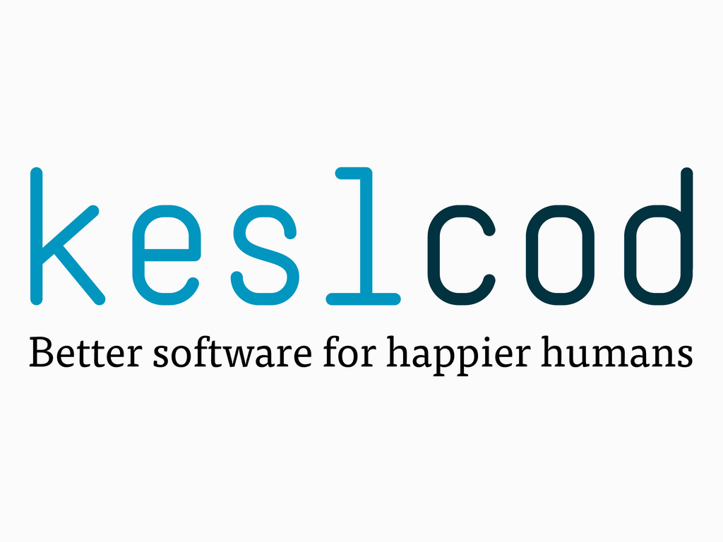 keslcod Better software for happier humans