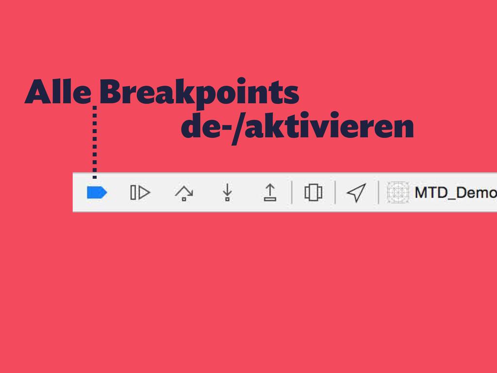Alle Breakpoints de-/aktivieren
