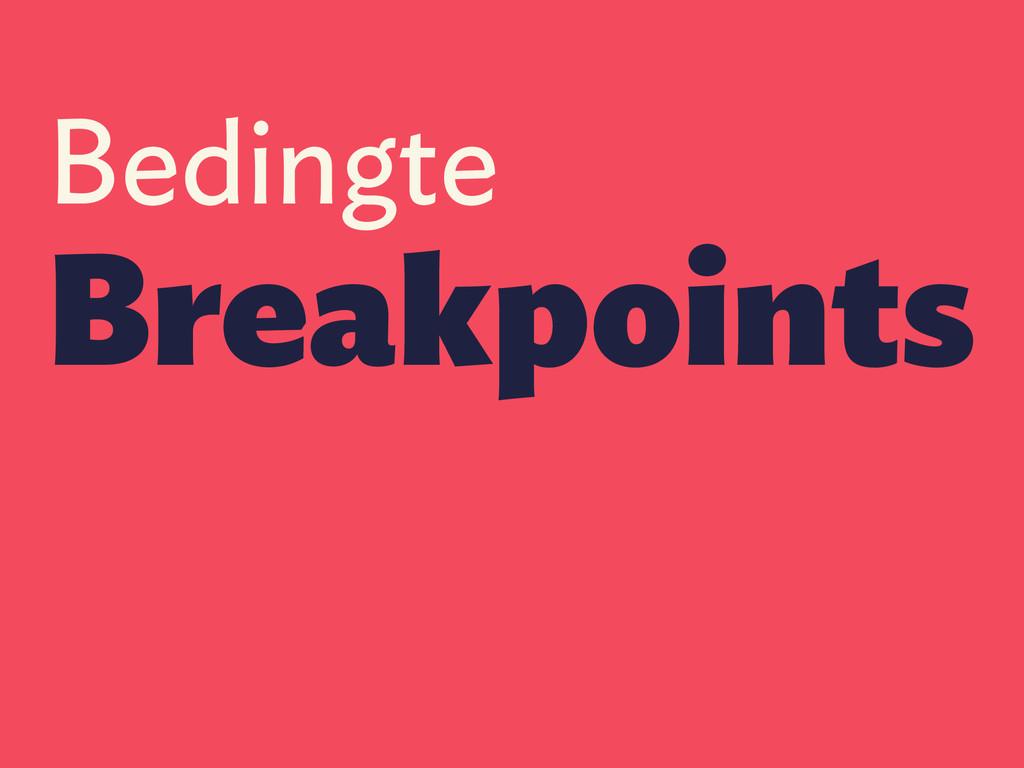 Bedingte Breakpoints