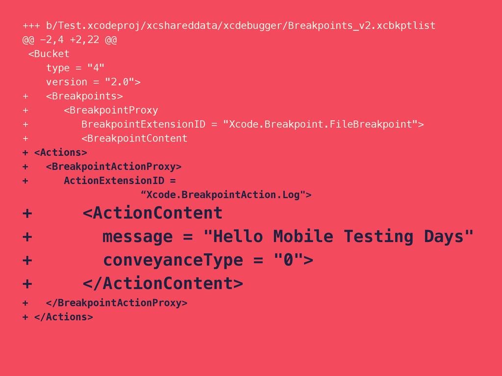 +++ b/Test.xcodeproj/xcshareddata/xcdebugger/Br...